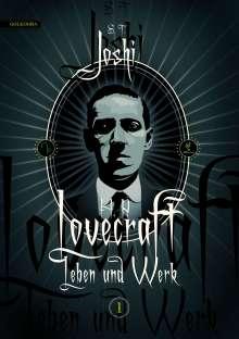 S. T. Joshi: H. P. Lovecraft - Leben und Werk 1, Buch