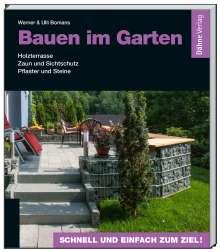 Werner Bomans: Bauen im Garten, Buch