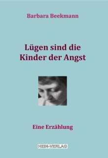Barbara Beekmann: Lügen sind die Kinder der Angst, Buch