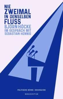 Sebastian Hennig: Nie zweimal in denselben Fluß, Buch