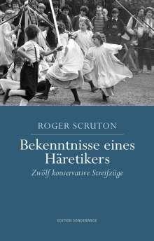 Roger Scruton: Bekenntnisse eines Häretikers, Buch