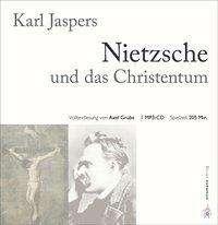 Karl Jaspers: Nietzsche und das Christentum, MP3-CD