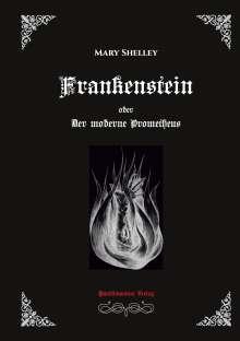 Mary Shelley: Frankenstein oder Der moderne Prometheus, Buch
