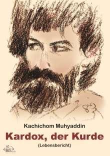 Kachichom Muhyaddin: Kardox, der Kurde, Buch