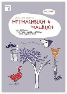 Vicky Bo: Vicky Bo's fettes Mitmachbuch & Malbuch. Ab 2 bis 6 Jahre, Buch