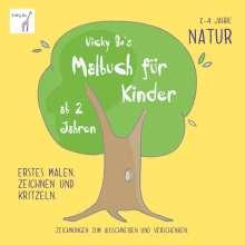Vicky Bo: Vicky Bo's Malbuch für Kinder - Natur. Ab 2 bis 4 Jahre, Buch