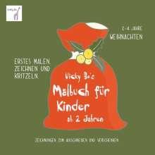 Vicky Bo's Malbuch für Kinder - Weihnachten. Ab 2 bis 4 Jahre, Buch