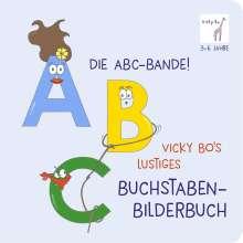 Die ABC-Bande! Vicky Bo's lustiges Buchstaben-Bilderbuch, Buch