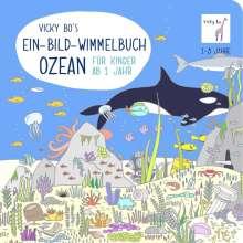 Vicky Bo: Vicky Bo's Ein-Bild-Wimmelbuch für Kinder - Ozean, Buch
