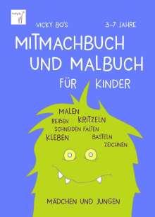 Vicky Bo: Vicky Bo's Mitmachbuch und Malbuch für Kinder, Buch