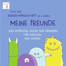 Vicky Bo: Vicky Bo's Kinder-Mitmach-Heft ab 6 Jahren - Meine Freunde, Buch