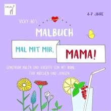 Mal mit mir, Mama! Vicky Bo's Malbuch, Buch