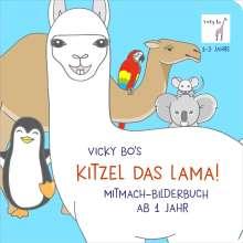 Vicky Bo: Kitzel das Lama! Mitmach-Bilderbuch ab 1 Jahr, Buch