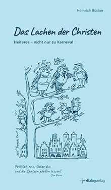Heinrich Bücker: Das Lachen der Christen, Buch