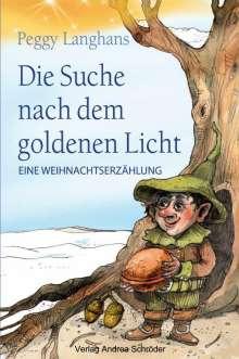 Peggy Langhans: Die Suche nach dem goldenen Licht, Buch