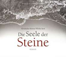 Peggy Langhans: Die Seele der Steine. Audio-CD, 4 CDs