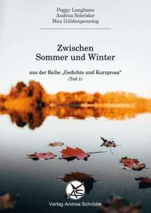 Andrea Schröder: Zwischen Sommer und Winter, Buch