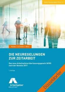 Margrit Nölke: Die Neuregelungen zur Zeitarbeit, Buch