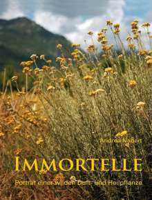 Andrea Nabert: Immortelle, Buch
