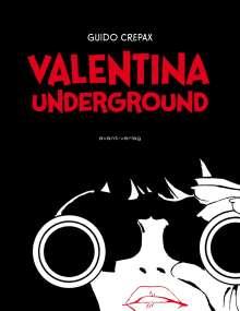Guido Crepax: Valentina Underground, Buch