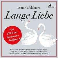 Antonia Meiners: Lange Liebe, 2 CDs