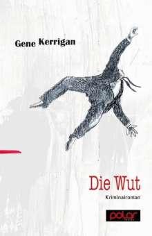 Gene Kerrigan: Die Wut, Buch