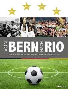 Klaus-Achim Peitzmeier: Von Bern nach Rio, Buch