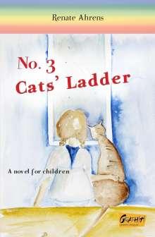 Renate Ahrens: No. 3 Cats' Ladder, Buch