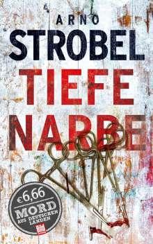 Arno Strobel: Tiefe Narbe, Buch