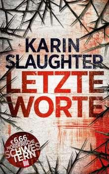 Karin Slaughter: Letzte Worte, Buch