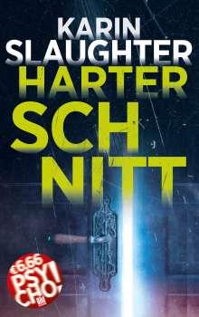Karin Slaughter: Harter Schnitt, Buch