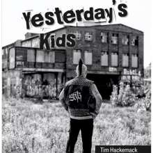Tim Hackemack: Yesterday's Kids, Buch