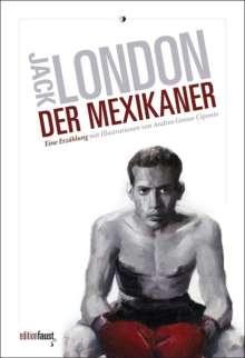 Jack London: Der Mexikaner, Buch