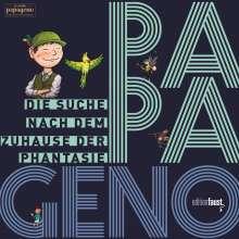 Thomas Auerswald: PAPAGENO - Die Suche nach dem Zuhause der Phantasie, Buch