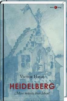 Victor Hugo: Heidelberg, Buch
