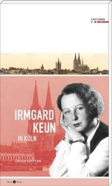 Jürgen Egyptien: Irmgard Keun in Köln, Buch