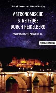 Dietrich Lemke: Astronomische Streifzüge durch Heidelberg, Buch