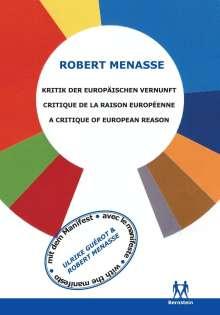 Robert Menasse: Kritik der Europäischen Vernunft, Buch