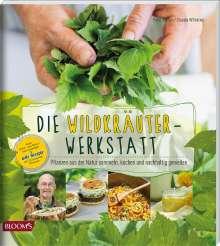 Peter Becker: Die Wildkräuter-Werkstatt, Buch