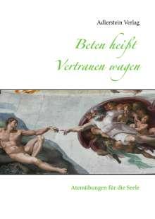 Beten heißt Vertrauen wagen, Buch