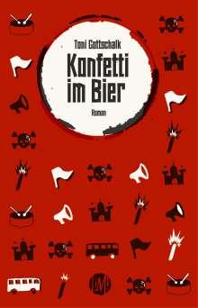Toni Gottschalk: Konfetti im Bier, Buch