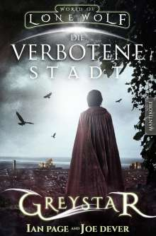 Joe Dever: Greystar 02 - Die verbotene Stadt, Buch
