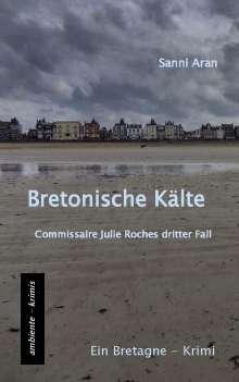 Sanni Aran: Bretonische Kälte, Buch
