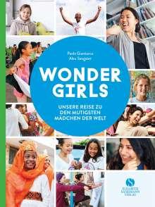 Paola Gianturco: Wonder Girls. Unsere Reise zu den mutigsten Mädchen der Welt, Buch