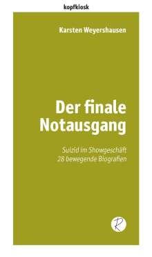 Karsten Weyershausen: Der finale Notausgang, Buch