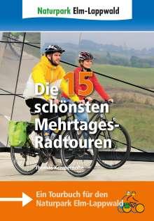 Thomas Kempernolte: Naturpark Elm-Lappwald - Die 15 schönsten Mehrtages-Radtouren, Buch