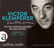 Victor Klemperer: Ich will Zeugnis ablegen bis zum letzten, 6 CDs