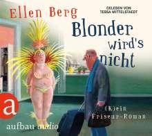 Ellen Berg: Blonder wird's nicht (MP3-CD), 3 CDs