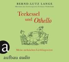 Bernd-Lutz Lange: Teekessel und Othello, CD