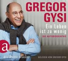 Gregor Gysi: Ein Leben ist zu wenig, 6 CDs